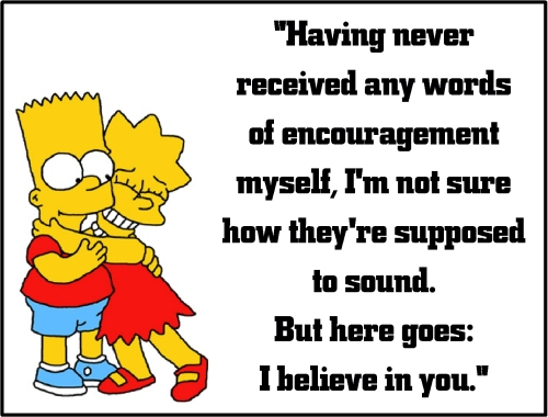 lisa simpson words of encourage