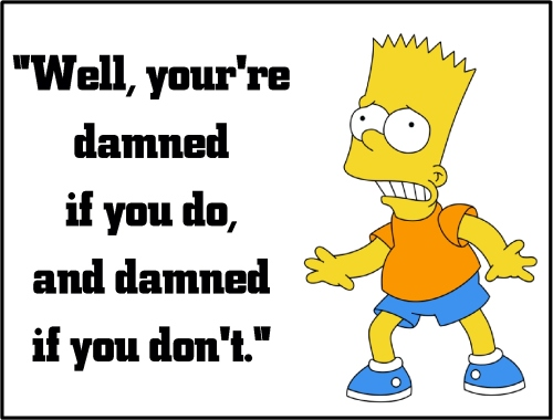 bart simpson damned if you do