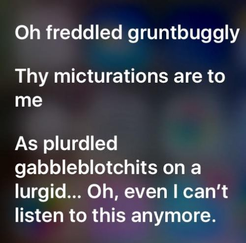 I asked Siri to read me a poem...I should've just kept my mouth shut.